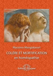 Colère et Mortification en homéopathie