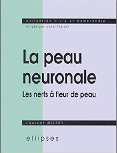 La peau neuronale